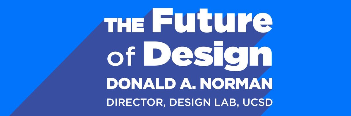 don norman speaks on the future of design at the new school of