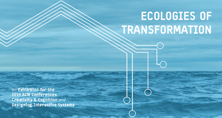 Ecologies Of Transformation