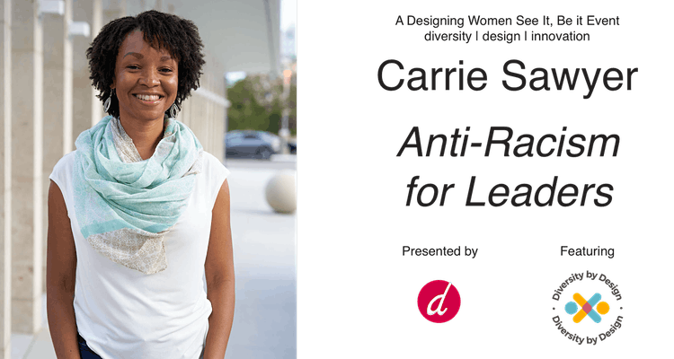 Carrie Sawyer Anti-racism For Leaders